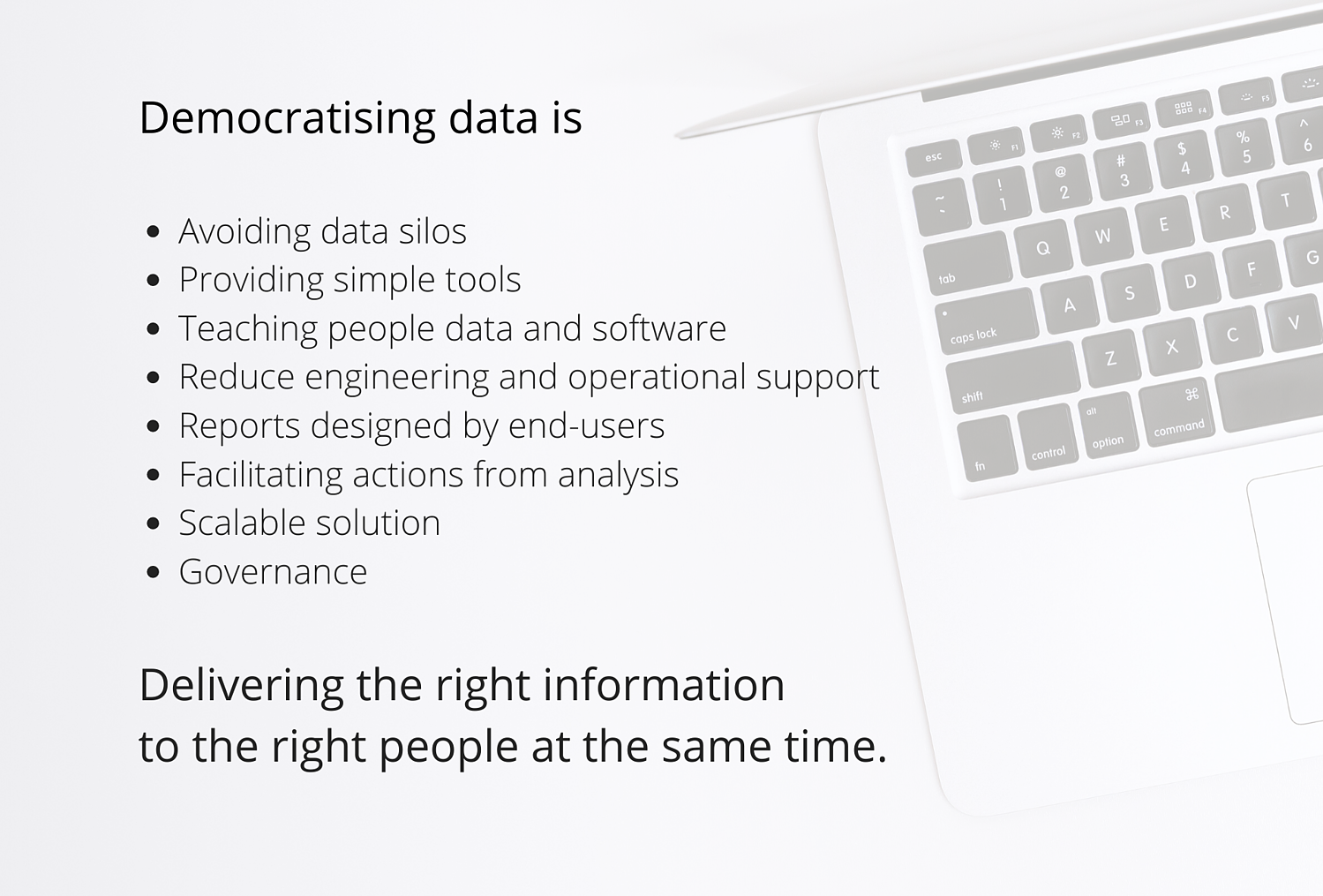 Self service analytics/ Democratising data